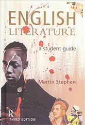 English Literature : A Student Guide - Stephen, Martin