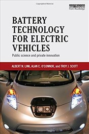 Battery Technology for Electric Vehicles : Public science and private innovation - Link, Albert N.