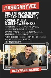 #AskGaryVee : 437 Questions and Answers on the Current State of Entrepreneurship, Business Managemen - Vaynerchuk, Gary