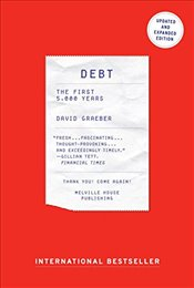 Debt : The First 5,000 Years - Graeber, David