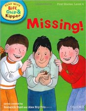 Missing! : Read With Biff, Chip and Kipper : First Stories Level 4 - Hunt, Roderick