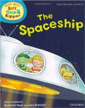Spaceship : Read With Biff, Chip and Kipper : First Stories Level 4 - Hunt, Roderick