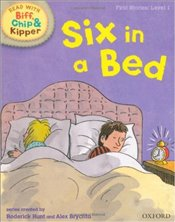 Six in a Bed : Read With Biff, Chip and Kipper : First Stories Level 1 - Hunt, Roderick