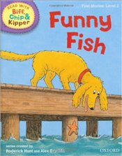 Funny Fish : Read With Biff, Chip and Kipper : First Stories Level 2 - Hunt, Roderick