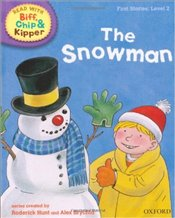 Snowman : Read With Biff, Chip and Kipper : First Stories Level 2 - Hunt, Roderick