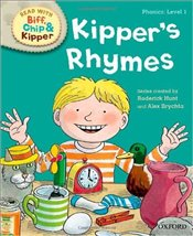 Kippers Rhymes : Read With Biff, Chip and Kipper : Phonics Level 1 - Hunt, Roderick