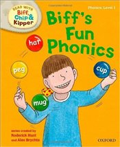 Biffs Fun Phonics : Read With Biff, Chip and Kipper : Phonics Level 1 - Hunt, Roderick