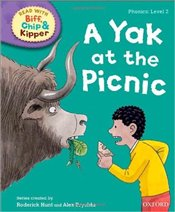 Yak at the Picnic : Read With Biff, Chip and Kipper : Phonics Level 2 - Hunt, Roderick