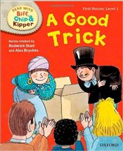 Good Trick : Read With Biff, Chip and Kipper : Phonics Level 1 - Hunt, Roderick
