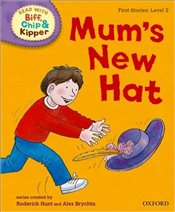 Mums New Hat : Read With Biff, Chip and Kipper : First Stories Level 2 - Hunt, Roderick