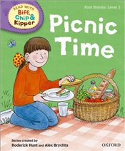 Picnic Time : Read With Biff, Chip and Kipper : First Stories Level 2 - Hunt, Roderick