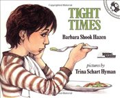 Tight Times (Picture Puffin) - Hazen, Barbara Shook