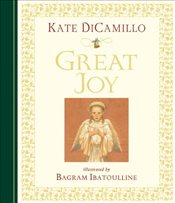 Great Joy - Dicamillo, Kate
