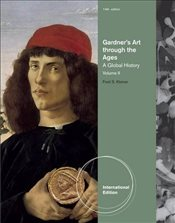 Gardners Art Through The Ages Volume II : A Global History - Kleiner, Fred