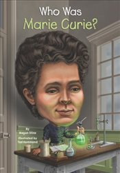 Who Was Marie Curie? - Stine, Megan