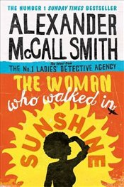 Woman Who Walked in Sunshine   - Smith, Alexander McCall