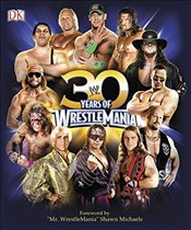 30 Years of WrestleMania   - Shields, Brian