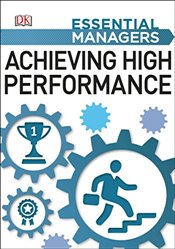 Achieving High Performance  - Bourne, Mike