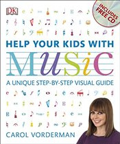 Help Your Kids with Music - Vorderman, Carol