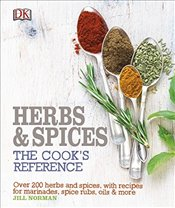 Herb and Spices The Cooks Reference - Norman, Jill