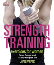 Strength Training Exercises for Women - Pagano, Joan