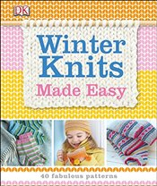 Winter Knits Made Easy  -