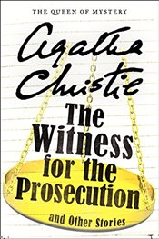 Witness for the Prosecution and Other Stories - Christie, Agatha