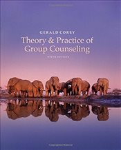 Theory and Practice of Group Counseling: A Global, Thematic Approach - COREY, GERALD