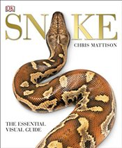 Snake : The Esssential Visual Guide - Mattison, Chris