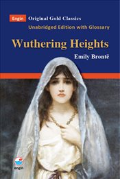 Wuthering Heights : Orginal Gold Classics - Bronte, Emily