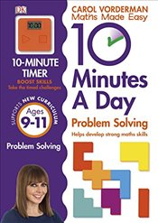 10 Minutes a Day Problem Solving KS2 Ages 9-11 - Vorderman, Carol