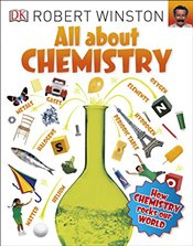 All About Chemistry  - Winston, Robert