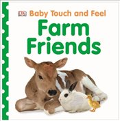 Baby Touch and Feel Farm Friends -