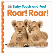 Baby Touch and Feel Roar! Roar! -