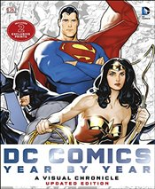 DC Comics Year by Year A Visual Chronicle - Manning, Matthew K.