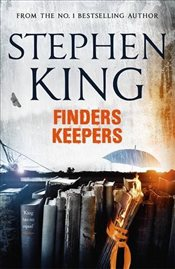 Finders Keepers : Bill Hodges Trilogy 2 - King, Stephen