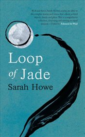 Loop of Jade - Howe, Sarah