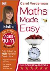 Maths Made Easy Ages 10-11 Key Stage 2 Advanced - Vorderman, Carol