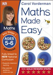 Maths Made Easy Ages 5-6 Key Stage 1 Advanced   - Vorderman, Carol