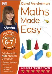 Maths Made Easy Ages 6-7 Key Stage 1 Advanced  - Vorderman, Carol