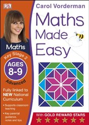 Maths Made Easy Ages 8-9 Key Stage 2 Advanced  - Vorderman, Carol