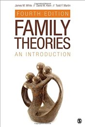 Family Theories : An Introduction 4e - White, James M.