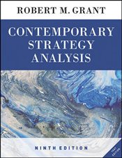 Contemporary Strategy Analysis 9e : Text Only - Grant, Robert M.