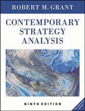 Contemporary Strategy Analysis 9e : Text and Cases - Grant, Robert M.