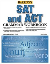 Barrons SAT and ACT Grammar Workbook 4e - Ehrenhaft, George