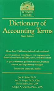 Dictionary of Accounting Terms 6e - Siegel, Joel G.