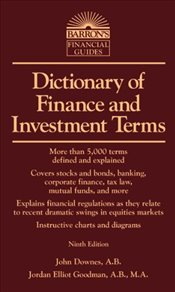 Dictionary of Finance and Investment Terms 9e - DOWNES, JOHN