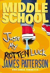 Just My Rotten Luck  - Patterson, James