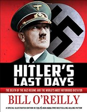 Hitlers Last Days - OReilly, Bill