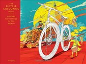 Bicycle Colouring Book : Journey to the Edge of the World (Colouring Books) - Jiang, Shan